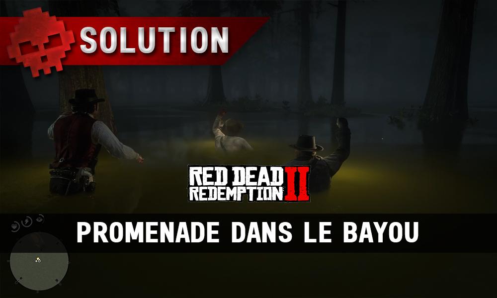 vignette soluce red dead redemption 2 promenade dans le bayou