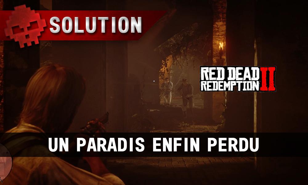 vignette soluce red dead redemption 2 un paradis enfin perdu
