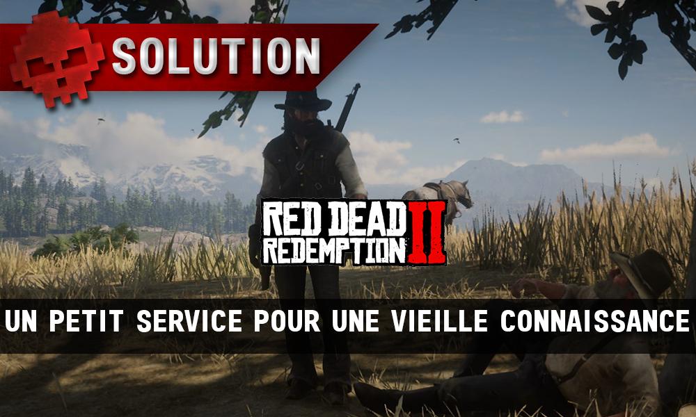 vignette soluce red dead redemption 2 un petit service pour une vieille connaissance
