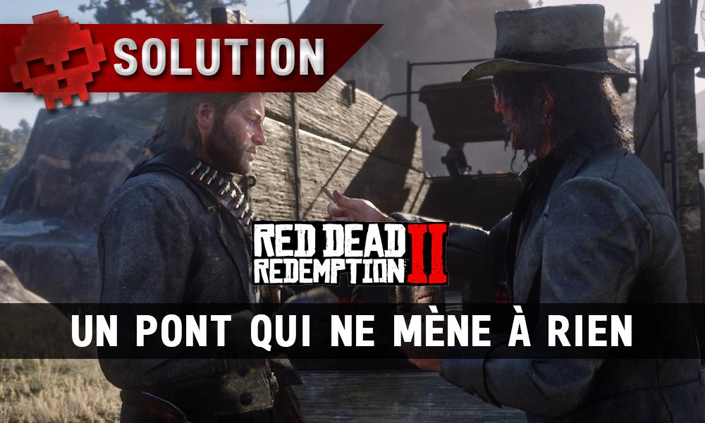 vignette soluce red dead redemption 2 un pont qui ne mène à rien