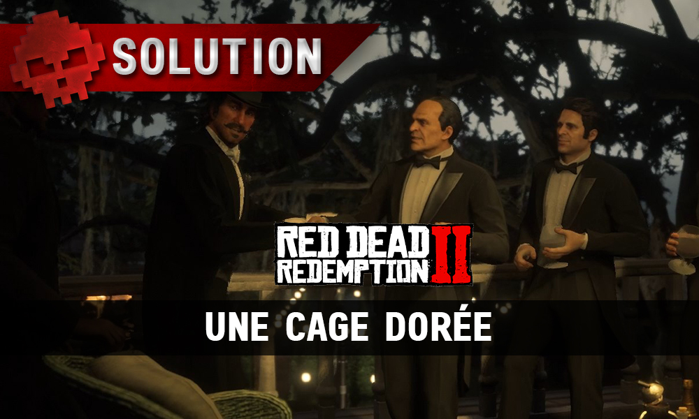 vignette soluce red dead redemption 2 une cage dorée