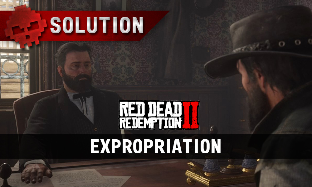 vignette solution red dead redemption 2 expropriation