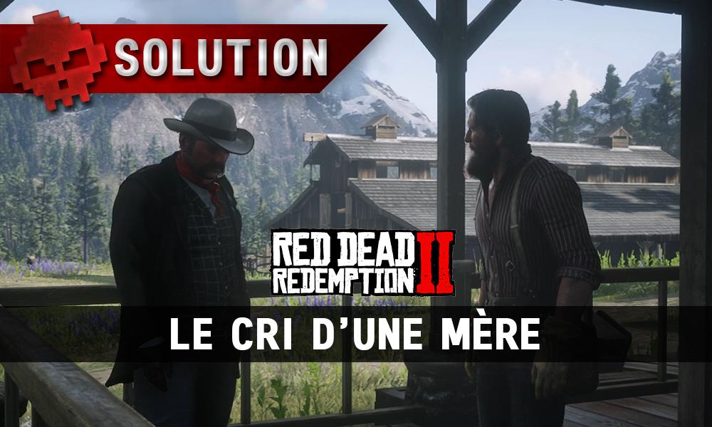 vignette solution red dead redemption 2 le cri d'une mère