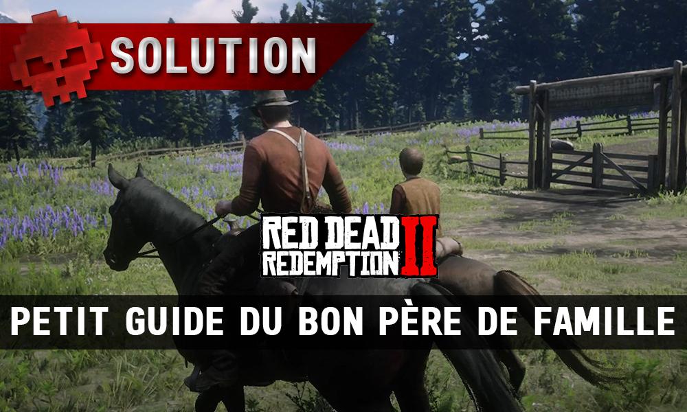 vignette solution red dead redemption 2 petit guide du bon père de famille
