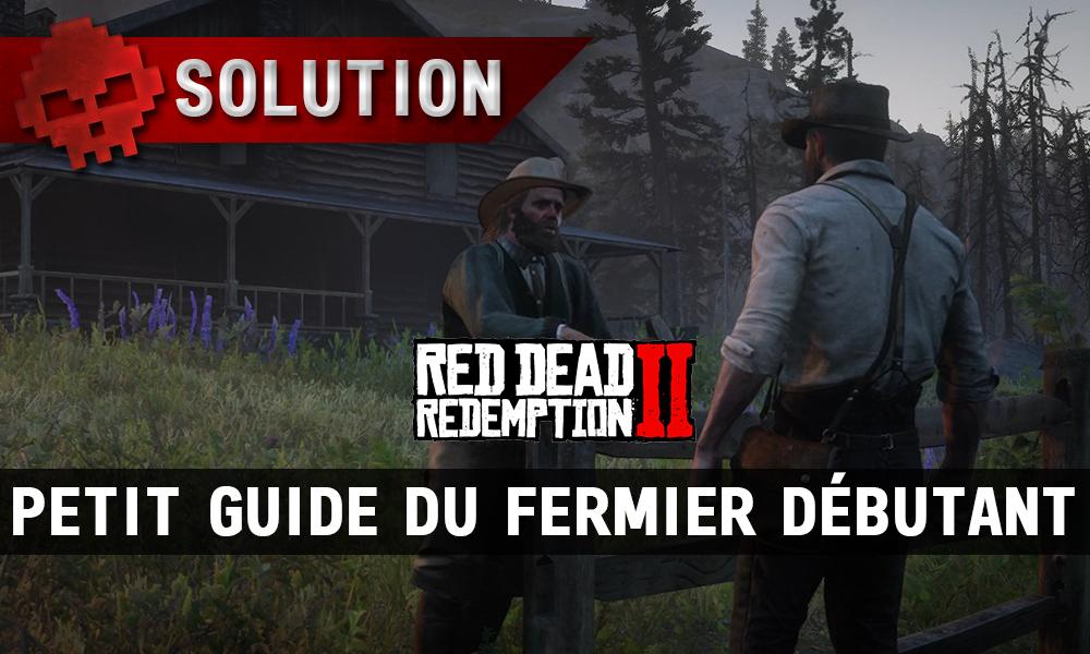 vignette solution red dead redemption 2 petit guide du fermier débutant