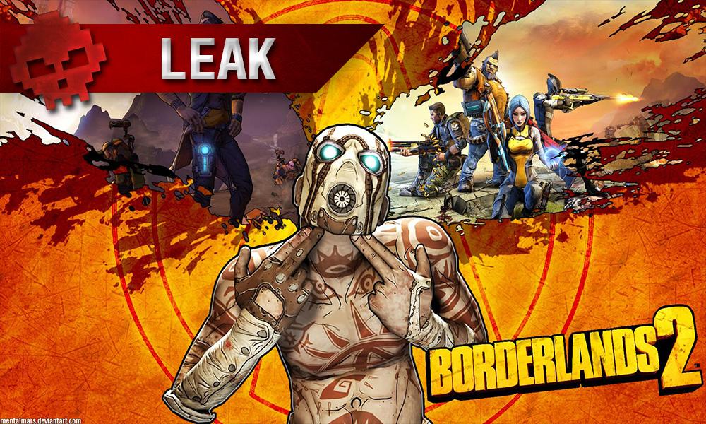 Borderlands 2 leak